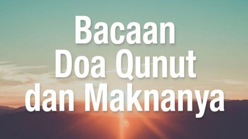 Macam-macam Doa Qunut